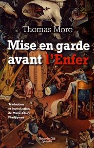 Thomas More - Mise en garde avant l'nfer.