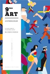 Thomas Mourier - Anthologie du 9ème art - 150 oeuvres cultes BD, Comics & Mangas.