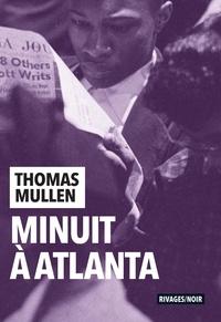 Thomas Mullen - Minuit à Atlanta.