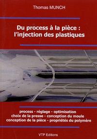 Thomas Munch - Du process à la pièce : l'injection des plastiques.