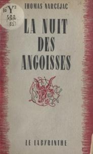 Thomas Narcejac - La nuit des angoisses.
