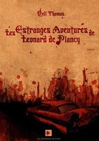 Thomas Neil - Les estranges aventures de Leonard de Plancy.