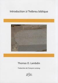 Thomas O. Lambdin - Introduction à l'hébreu biblique.