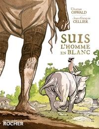 Thomas Oswald et Jean-François Cellier - Suis l'homme en blanc.