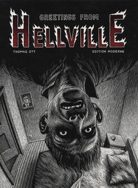 Thomas Ott - Greetings from Hellville.