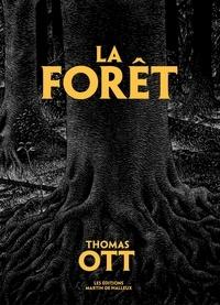Thomas Ott - La forêt.