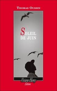 Thomas Oussin - Soleil de juin.
