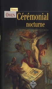 Thomas Owen - Cérémonial nocturne.