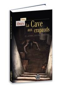 Thomas Owen - La cave aux crapauds et autres contes étranges.