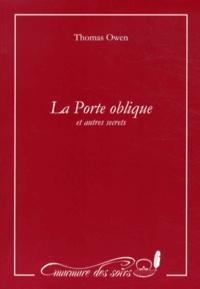 Thomas Owen - La Porte oblique et autres secrets.