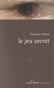 Thomas Owen - Le jeu secret.