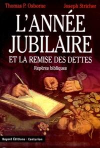 L'ANNEE JUBILAIRE ET LA REMISE DES DETTES.... de Thomas-P Osborne - Livre -  Decitre