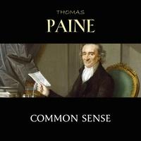 Thomas Paine et Phil Chenevert - Common Sense.