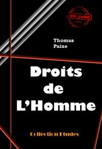 Thomas Paine - Droits de l'homme - édition intégrale.