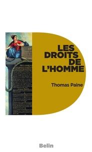 Thomas Paine - Les droits de l'homme - précédé de La modernité de Dante.