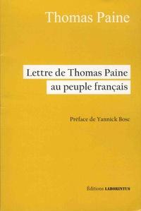 Thomas Paine - Lettre de Thomas Paine au peuple français.