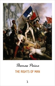 Thomas Paine - The Rights of Man.