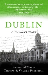 Thomas Pakenham et Valerie Pakenham - Dublin - A Traveller's Reader.