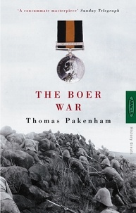 Thomas Pakenham - The Boer War.