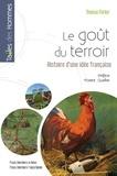 Thomas Parker - Le goût du terroir - Histoire d'une idée française.