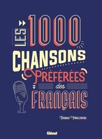 Thomas Pawlowski - Les 1000 chansons préférées des Français.