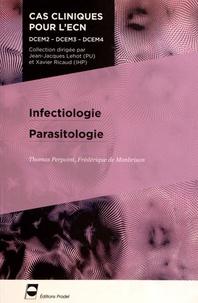 Thomas Perpoint et Frédérique de Monbrison - Infectiologie Parasitologie.