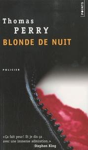 Thomas Perry - Blonde de nuit.