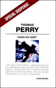 Thomas Perry - Chien qui dort.