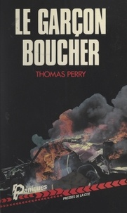 Thomas Perry et Éric Watton - Le garçon boucher.