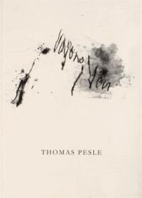 Thomas Pesle - Voyons / Voir.