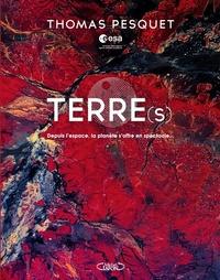 Thomas Pesquet - Terre(s) - Depuis l'espace, la planète s'offre en spectacle....