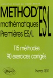 Thomas Petit - Mathématiques 1es ES/L - 115 méthodes, 90 exercices corrigés.