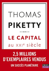 Thomas Piketty - Le capital au XXIe siècle.