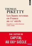 Thomas Piketty - Les hauts revenus en France au XXe siècle - Inégalités et redistributions (1901-1998).