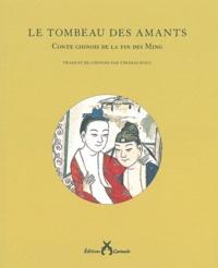 Goodtastepolice.fr Le tombeau des amants - Conte chinois de la fin des Ming Image