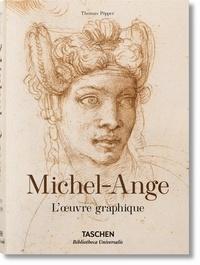 Michel-Ange (1475-1564)- L'oeuvre graphique - Thomas Pöpper |