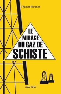 Thomas Porcher - Le mirage du gaz de schiste.