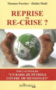 Thomas Porcher et Halim Madi - Reprise ou re-crise ?.