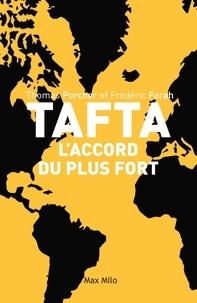 Thomas Porcher et Frédéric Farah - TAFTA : l'accord du plus fort.