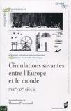 Thomas Preveraud - Circulations savantes entre l'Europe et le monde (XVIIe-XXe siècle).