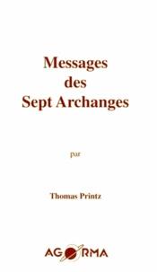 Thomas Printz - Messages des sept archanges.