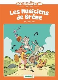 Thomas Priou et Hélène Beney - Ma première BD  : Les musiciens de Brême.