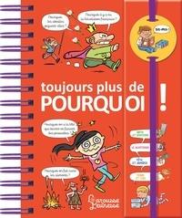 Thomas Priou et Thérèse Bonté - Toujours plus de pourquoi !.