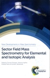 Thomas Prohaska - Sector Field Mass, Spectrometry for Elemental and Isotopic Analysis.