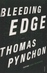 Thomas Pynchon - Bleeding Edge.