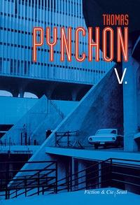 Thomas Pynchon - V.