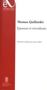 Thomas Quillardet - Epanouis et virevoltants.