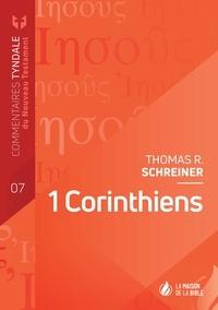 Thomas R. Schreiner - 1 Corinthiens - Commentaires Tyndale du Nouveau Testament Volume 7.