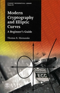 Thomas R. Shemanske - Modern Cryptography and Elliptic Curves - A Beginner's Guide.