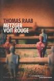 Thomas Raab - Metzger voit rouge.